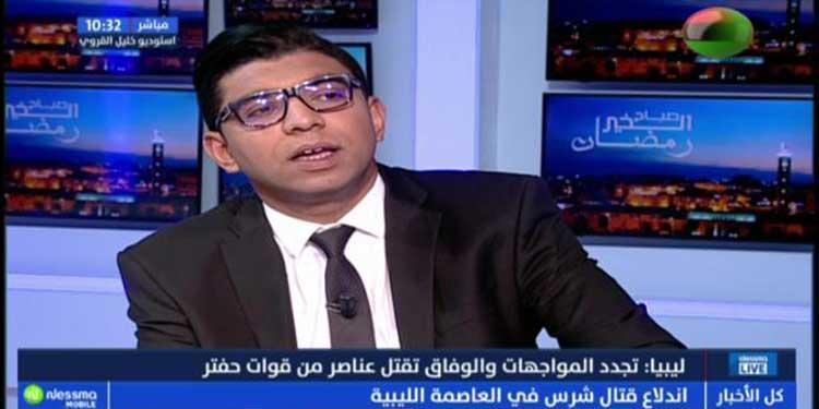 الحدث : ليبيا .. تجدد المواجهات والوفاق تقتل عناصر من قوات حفتر