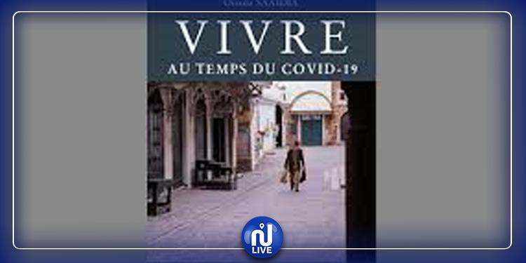 « Vivre au temps du Covid-19 » : les chroniques du confinement