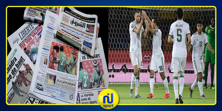 كأس أمم افريقيا : الصحافة الجزائرية تشيد بالتأهل والأداء 'البطولي' للخضر