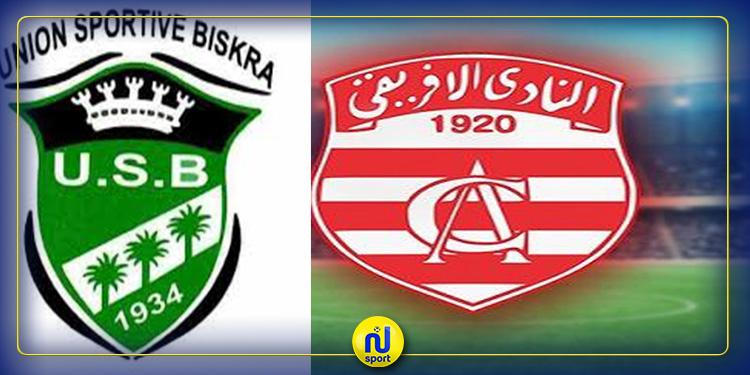 النادي الإفريقي يواجه وديا نادي اتحاد بسكرة الجزائري