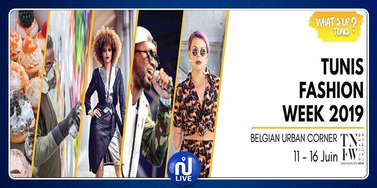 Tunis Fashion Week 2019: Belgian Urban Corner du 13 au 16 juin