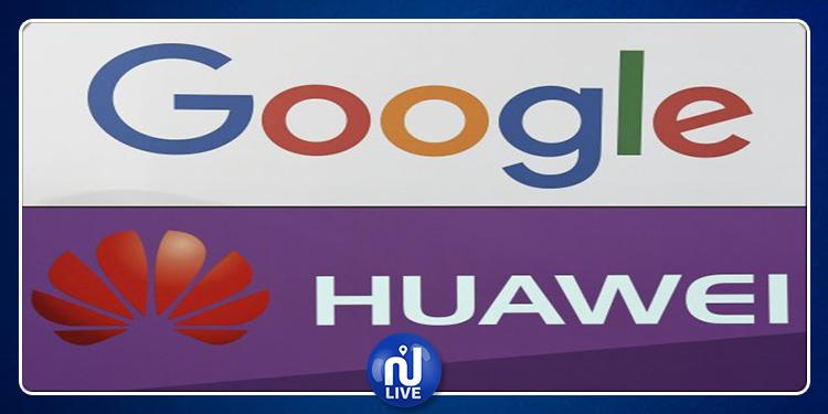 Google suspend ses relations avec la marque chinoise Huawei
